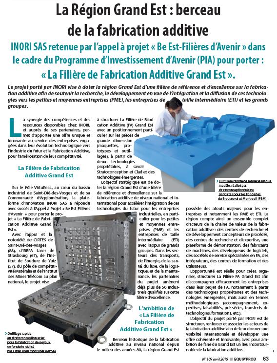 «La Région Grand Est : berceau de la fabrication additive» article Equip'Prod n°109 Avril 2019